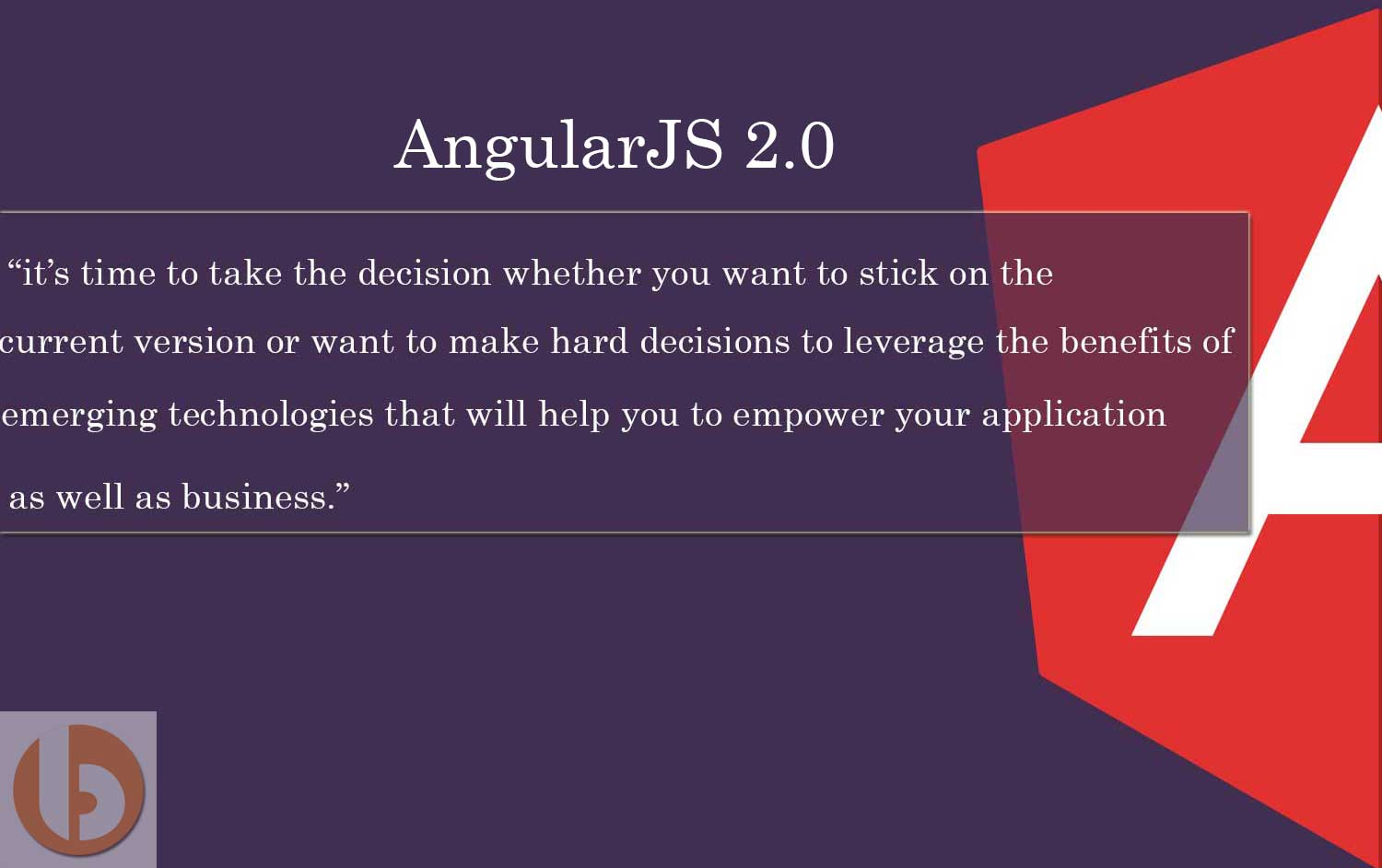 Hire Angular 2 Developer To Improve Your AngularJS Experience