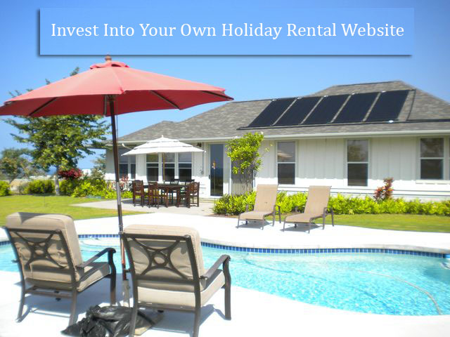 Why Does It Make Sense To Invest Into Your Own Holiday Rental Website
