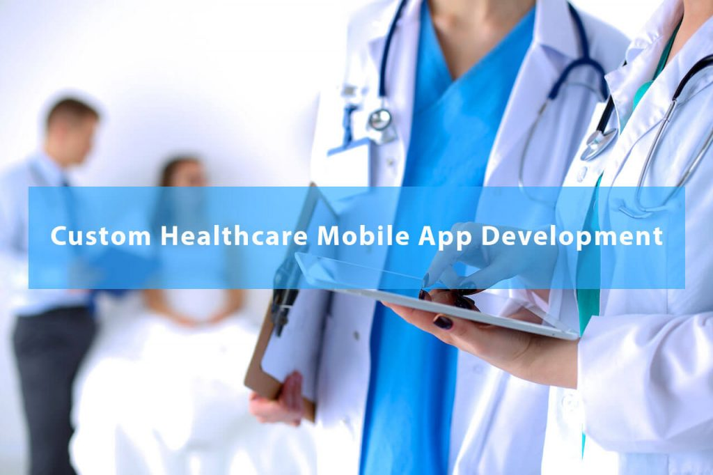 custom healthcare mobile app development