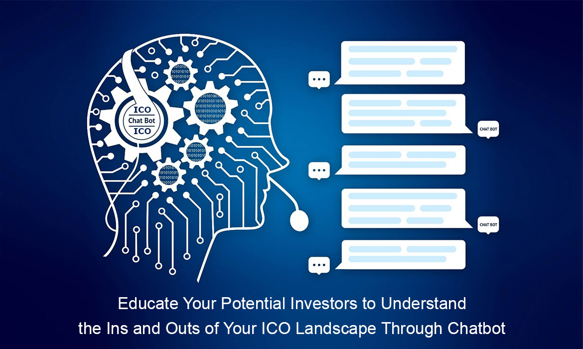 What makes chatbot a must-have tool for your ICO