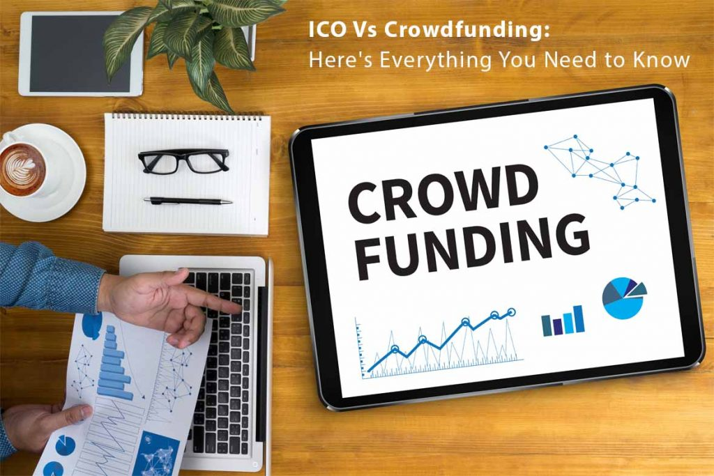 ICO VS Crowdfunding for blockchain