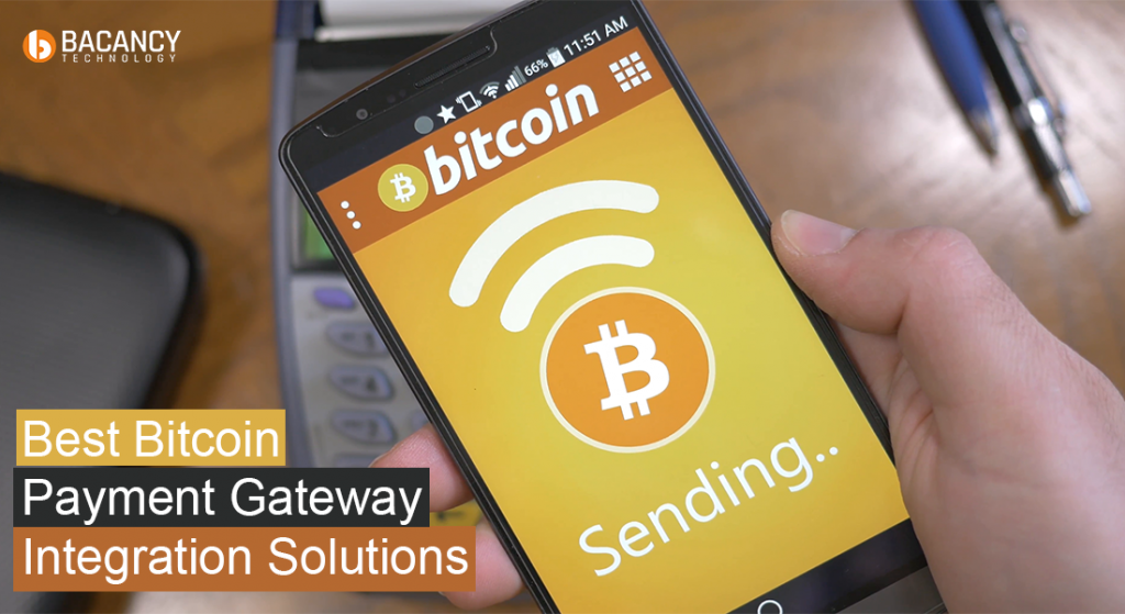 Bitcoin Payment Gateway Integration Solutions