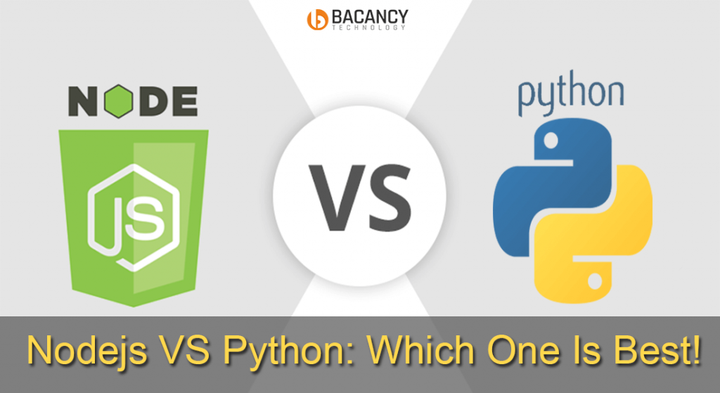 How to Make Your Mind Between Node.JS and Python?