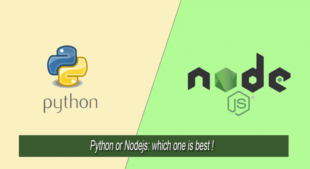 Python OR Nodejs: which one is best !