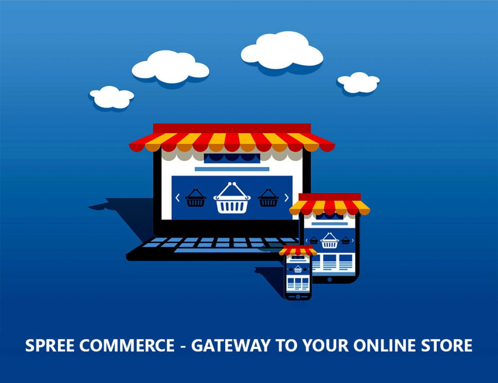 Spree Commerce - Gateway to Your Online Store