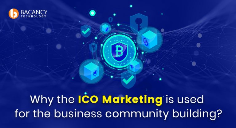 ICO MARKETING IS USED FOR THE BUSINESS COMMUNITY BUILDING