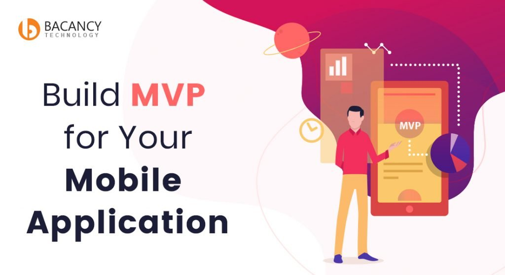 Build MVP for Your Mobile Application