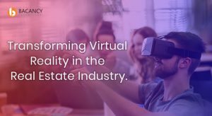 Transforming Virtual Reality in the Real Estate Industry.