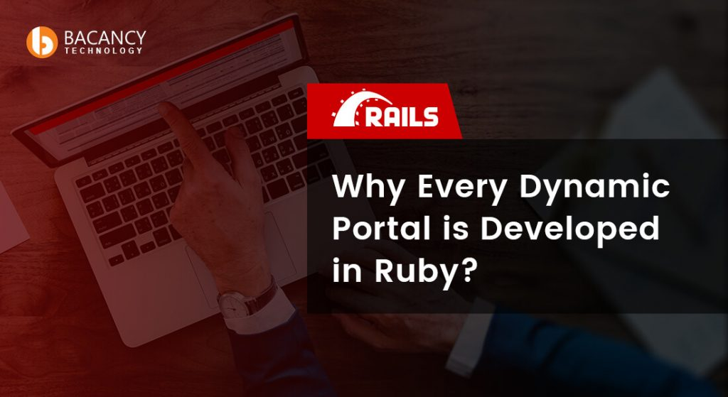 Why Every Dynamic Portal is Developed in Ruby?