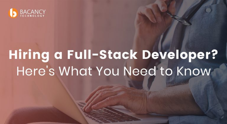 What Is The Best Source To Hire Full-Stack Developers?