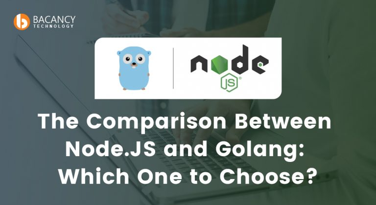 Node.Js Vs Golang: What To Choose For Your Product?