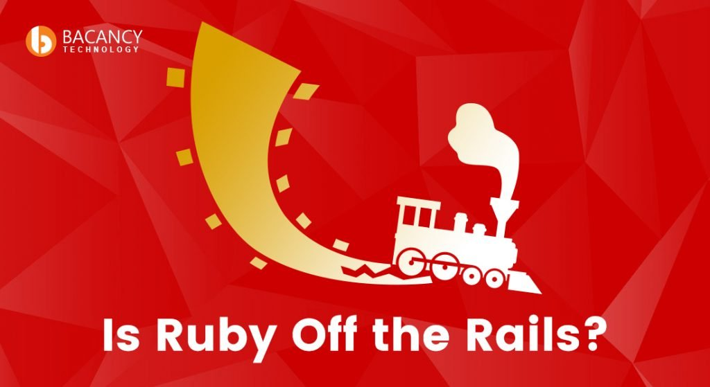 Is ruby off the rails
