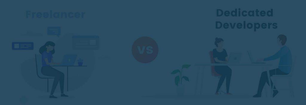 Freelancer vs Dedicated Developer