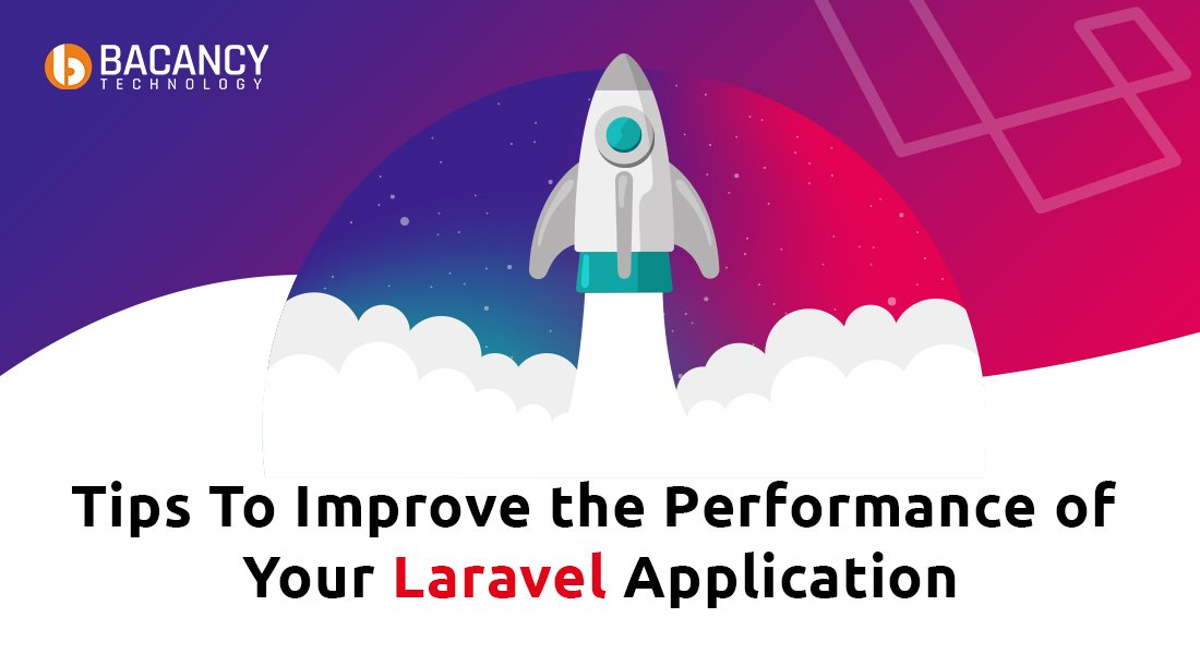 Tips to Improve the Performance of Your Laravel Application