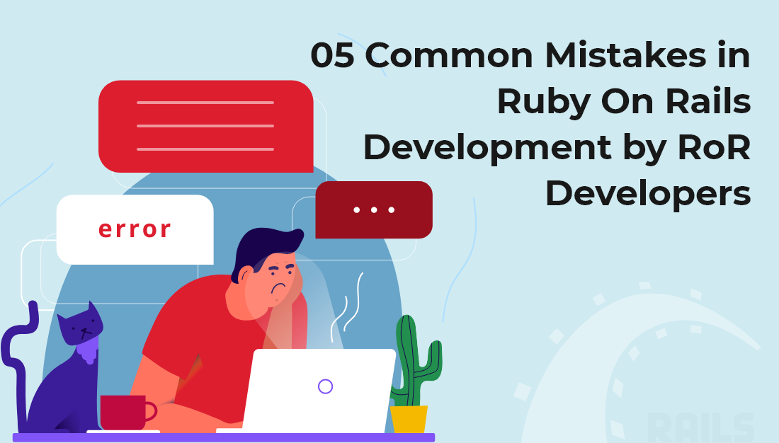 Common Mistakes in Ruby On Rails Development