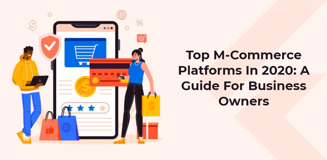 Top M-Commerce Platforms in 2020