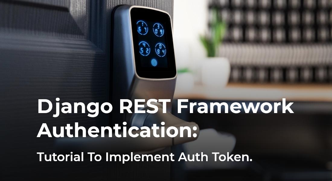 Django REST framework authentication