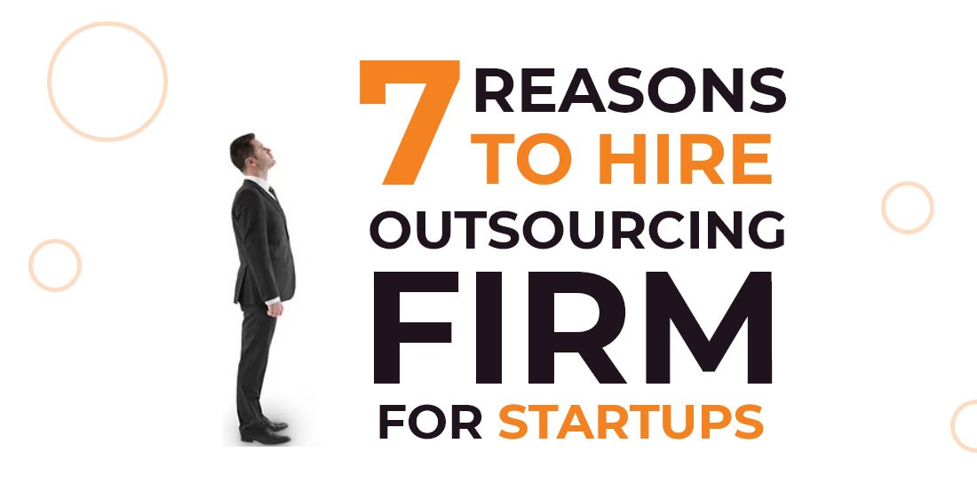 Hire Outsourcing Firm For Startup
