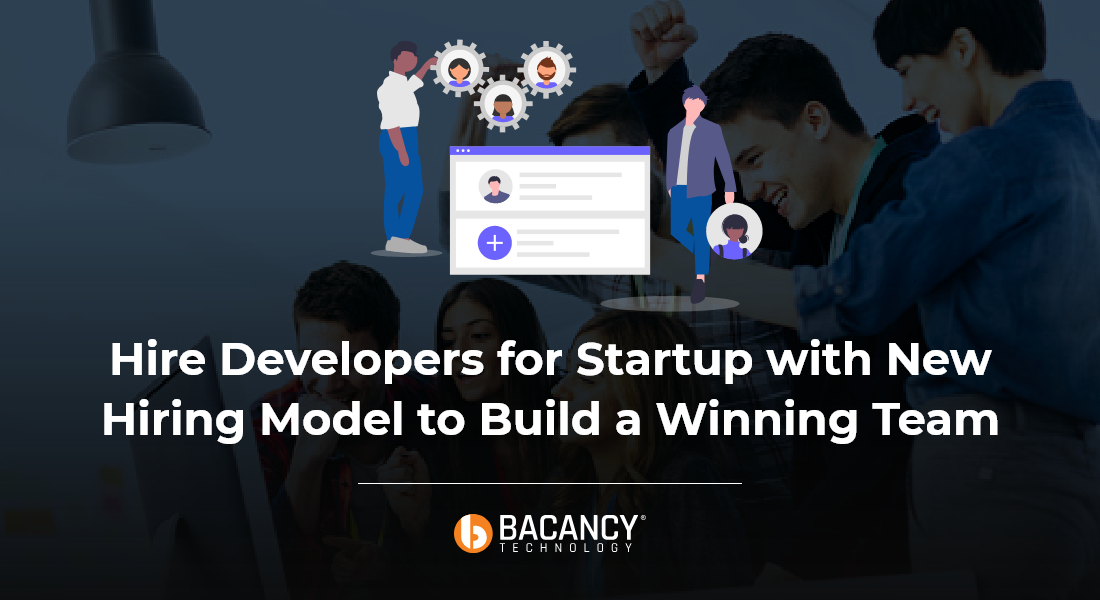 How to Hire Developers For Startup?