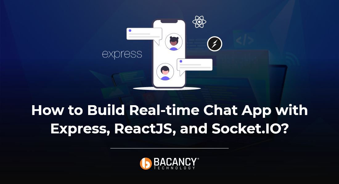 How to Build Real-time Chat App with Express, ReactJS, and Socket.IO?