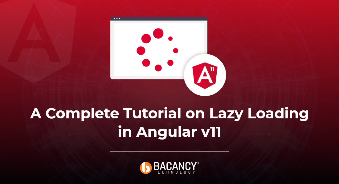 How to Implement Lazy Loading in Angular v11