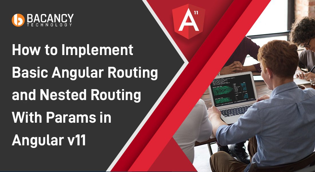 How to implement Angular routing from scratch with  Angular v11?