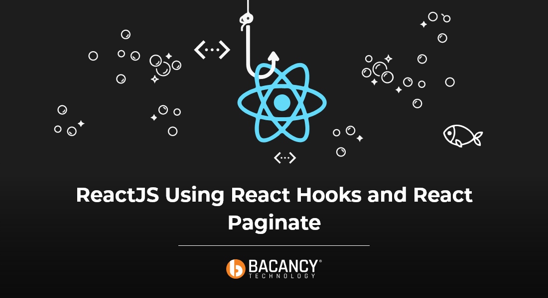 Learn How To Implement React Pagination with React Hook and React Paginate