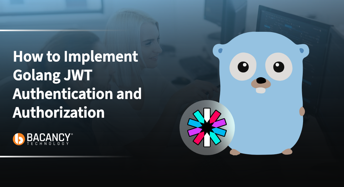 A step-by-step guide to implement Golang JWT Authentication and Authorization!
