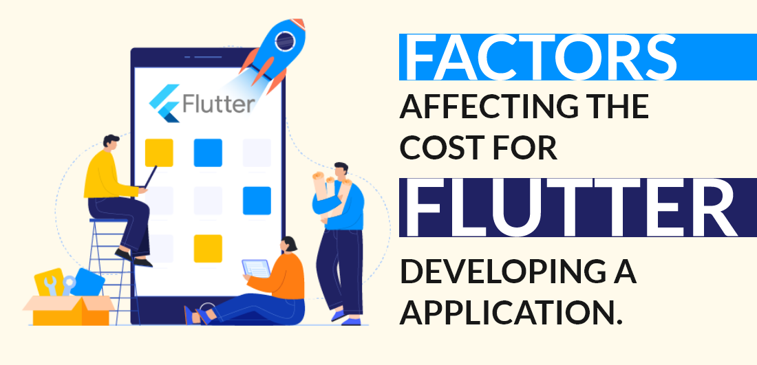 Factors Affecting to Develop Flutter app