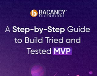 Guide to Build Tried and Tested MVP