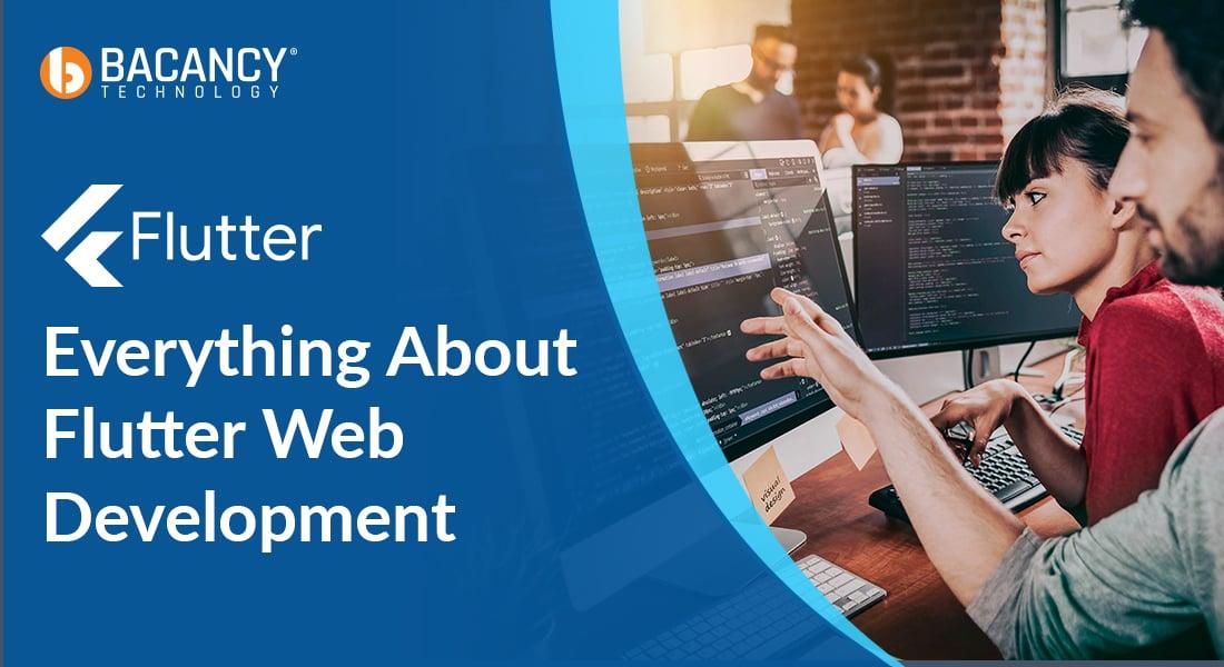 Flutter web app Development: amongst top trends of 2021!