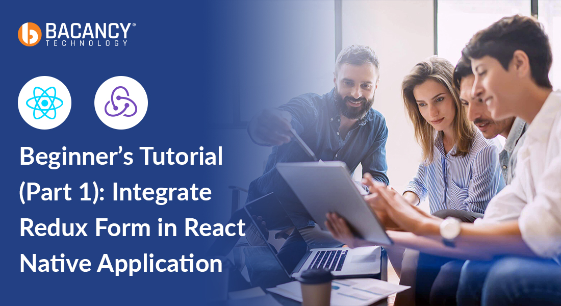 Steps To Implement Redux Form In React Native Application