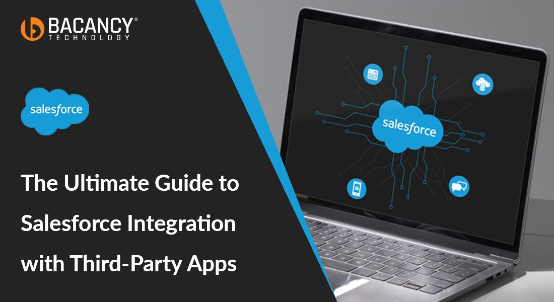 The comprehensive guide on Salesforce Integration with Third-Party applications