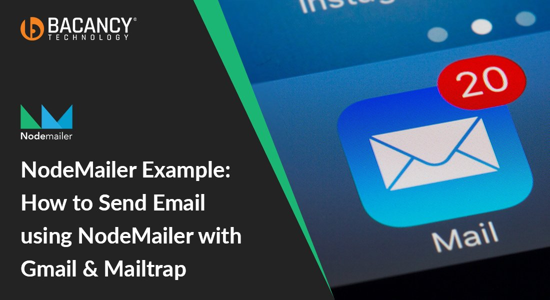 Steps To Send Email Using NodeMailer