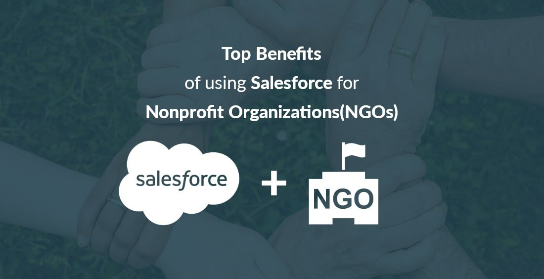 Benefits of Salesforce for Non-profit Organizations