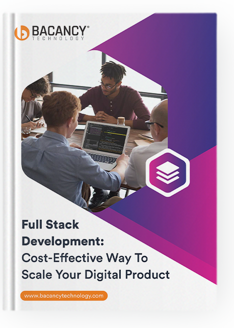 Full Stack Development:Cost-Effective Way To Scale Your Digital Product