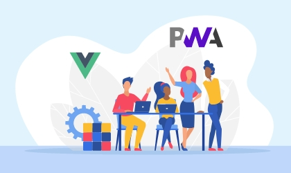 A Comprehensive Guideline On How To Build Real-Time PWAs Using Vue CLI 3.0