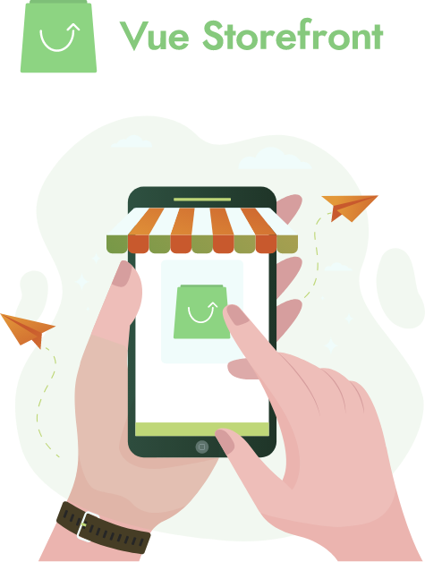 Get your product ready with the help of Vue Storefront solutions